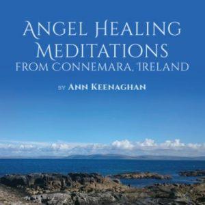 Angel Healing Meditations, Ann Keenaghan